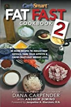 Fat Fast Cookbook 2: 50 More Low-Carb High-Fat Recipes to Induce Deep Ketosis, Tame Your Appetite, Cause Crazy-Fast Weight Loss, Improve Metabolism