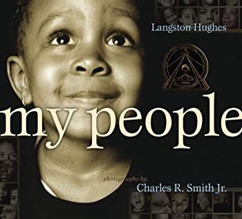 My People  Coretta Scott King Award - Illustrator Winner Title s