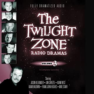 The Twilight Zone Radio Dramas, Volume 3                   By:                                                                                                                                 Rod Serling                               Narrated by:                                                                                                                                 full cast                      Length: 3 hrs and 47 mins     136 ratings     Overall 4.7
