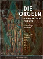 The Organ Of St. Mary's Church, Lubeck by Johannes Unger (2012-05-03)
