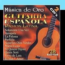 Guitarra Espa?ola - Pasion Latina (Spanish Guitar - Latin Passion) by Various Artists