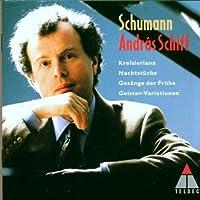 Schumann: Kreisleriana / Nachtucke / Gesange der Fruhe