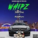 Whipz [Explicit]