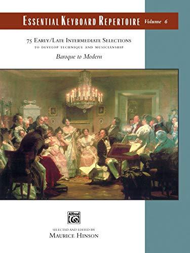 Essential Keyboard Repertoire, Vol 6: To Develop Technique and Musicianship: To Develop Technique and Musicianship, Comb Bound Book