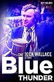 Blue Thunder: The Jock Wallace Story (English Edition)