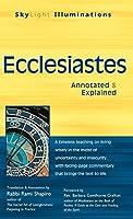 Ecclesiastes: Annotated & Explained (SkyLight Illuminations)