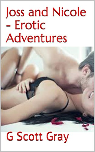 Joss and Nicole - Erotic Adventures (English Edition)