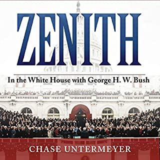 Zenith: In the White House with George H. W. Bush cover art