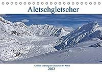 Aletschgletscher - Groesster und laengster Gletscher der Alpen (Tischkalender 2022 DIN A5 quer): Das Unesco-Welterbe, Aletschgletscher. (Monatskalender, 14 Seiten )