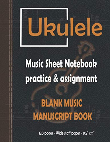 Great ukulele music Sheet notebook and Blank music manuscript book.: Elegant vintage and retro, dark leather looking cover and interior with wide staff and tabs