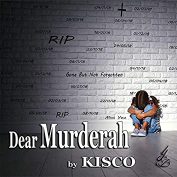 Dear Murderah