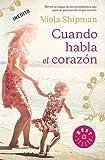 Cuando habla el corazón (Best Seller)
