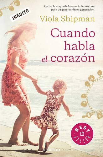 Cuando habla el corazon / The Charm Bracelet: A Novel (Best Seller) (Spanish Edition)