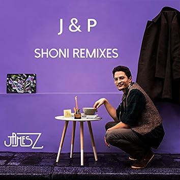 J&P (Shoni Remixes)