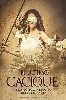 El último cacique (Spanish Edition)