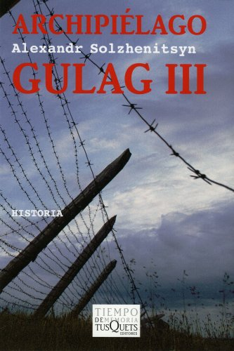 Archipiélago Gulag III: 2 (Tiempo de Memoria)