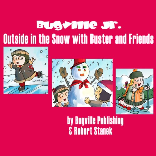 Outside in the Snow with Buster and Friends audiobook cover art
