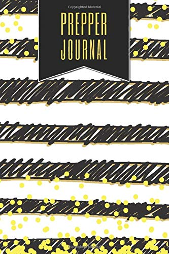 Prepper Journal: Survival and Prepper Gear and Supplies wiht 150 Pages