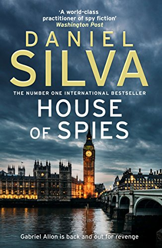 House of Spies: The gripping must-read thriller from a New York Times bestselling author (English Edition)