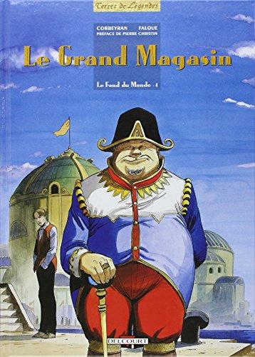 FOND DU MONDE T04 LE GRAND MAGASIN