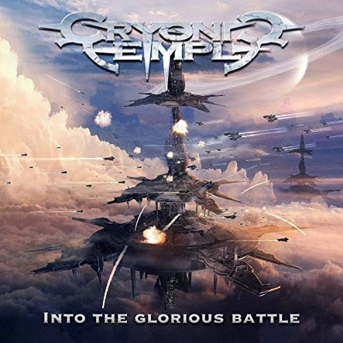 Cryonic Temple: Into The Glorious Battle (Audio CD)