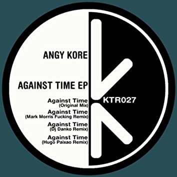 Against Time Ep
