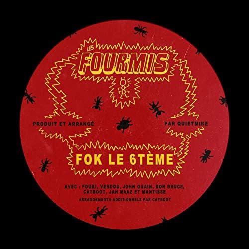 Les Fourmis feat. FouKi, Vendou, John Ouain, Don Bruce, Catboot, Jamaz, Mantisse & Quietmike