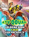 ATV QOUAD COLORING BOOK FOR KIDS AND ADULTS: Coloring Book ForKIDS AND ADULTS - ATV QUAD Over42 coloring pages to color and Enjoy | Off-road vehicles for kids AND ADULTS (Extreme Sports Coloring)