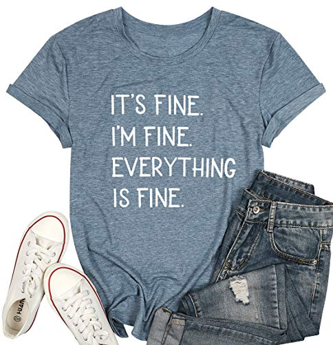"(40% OFF Coupon) ""Its Fine I'm Fine Everything is Fine"" Shirts for Women $10.79"
