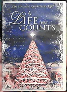 A Life That Counts: 2006 Singing Christmas Tree - Bellevue Baptist Church [DVD]