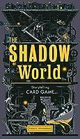 The Shadow World: A Sci-Fi Storytelling Card Game (Magical Myrioramas)