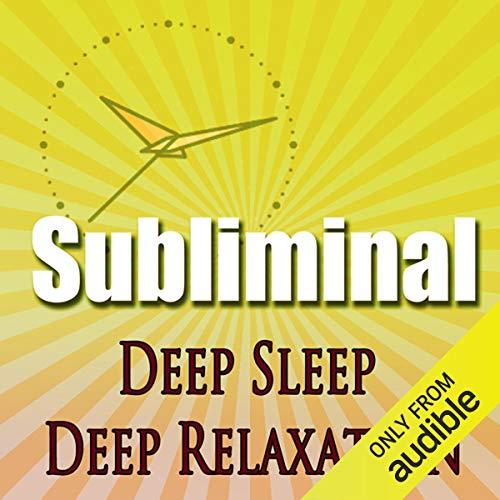Deep Sleep Deep Relaxation Subliminal Titelbild