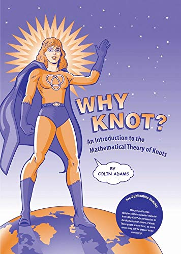 Why Knot?: An Introduction to the Mathematical Theory of Knots with Tangle
