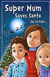 The Super: Super Mum Saves Santa