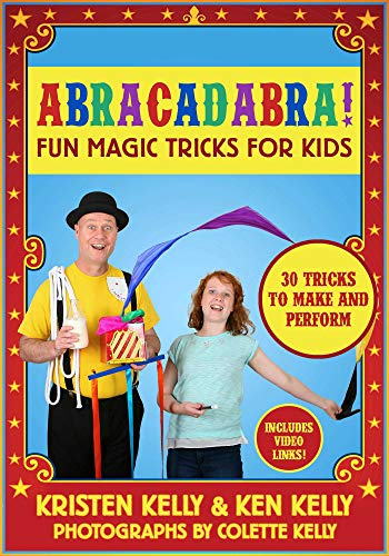 Abracadabra!: Fun Magic Tricks for Kids - 30 tricks to make and perform (includes video links)