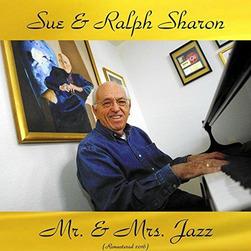 Mr. & MRS. Jazz (feat. Sue Ryan / Milt Hinton / Jo Jones / Eddie Costa / Joe Puma) [Remastered 2016]
