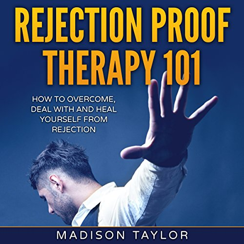 Rejection Proof Therapy 101 Audiobook By Madison Taylor cover art