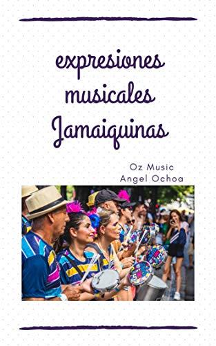 expresiones musicales jamaiquinas : licenciatura en música