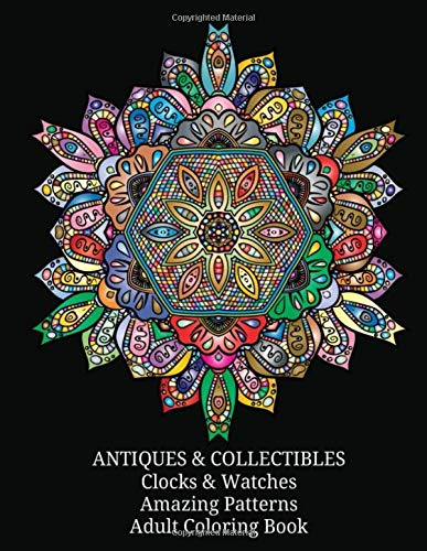 ANTIQUES & COLLECTIBLES Clocks & Watches Amazing Patterns Adult Coloring Book