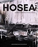Hosea: undeserved, but freely loved