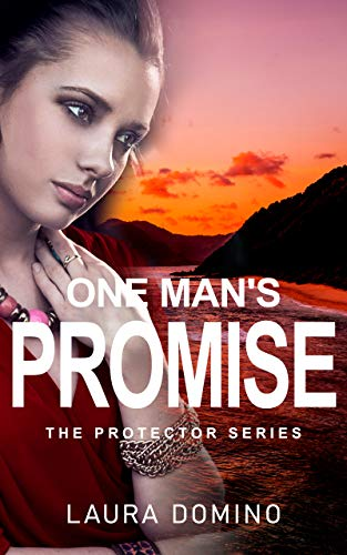 One Man's Promise: A Christian Romantic Suspense Novel (The Protector Series Book 2)