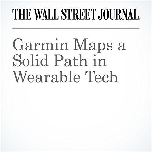 Garmin Maps a Solid Path in Wearable Tech copertina