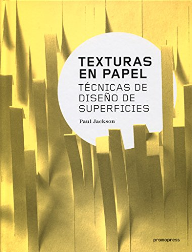 Texturas en papel. Técnicas de diseño de superficies