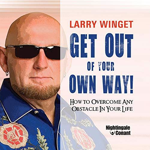 Page de couverture de Get Out of Your Own Way