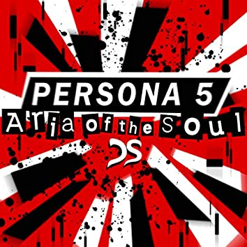 "Aria of the Soul (From ""Persona 5"")"