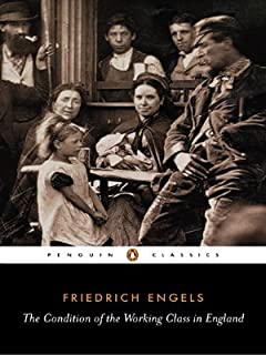 By Friedrich Engels - The Condition of the Working Class in England (Penguin Classics) (5.3.1987)