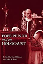 Pope Pius XII and the Holocaust (Leicester History of Religions)