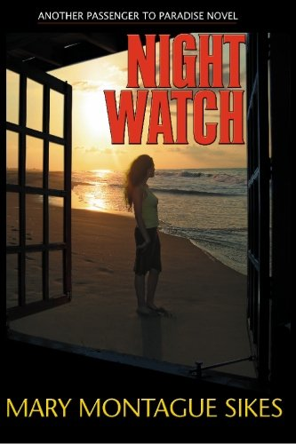 Book: Night Watch by Mary Montague Sikes