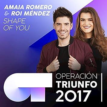 Shape Of You (Operación Triunfo 2017)