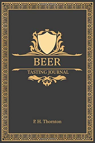 Beer Tasting Journal: Log Book for Beer lovers and collecters